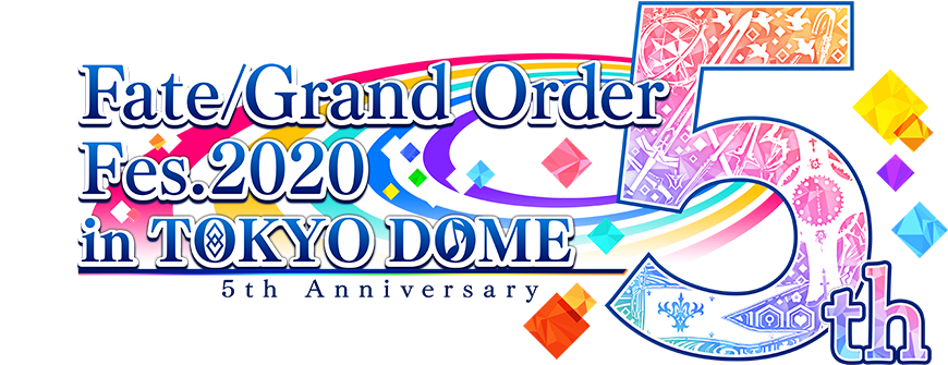 Fate/Grand Order Fes. 2020 in TOKYO DOME 5th Anniversary